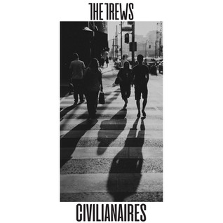 The Trews Civilianaires FINAL COVER.jpg