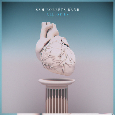 Sam Roberts Band - All Of Us - Cover Art
