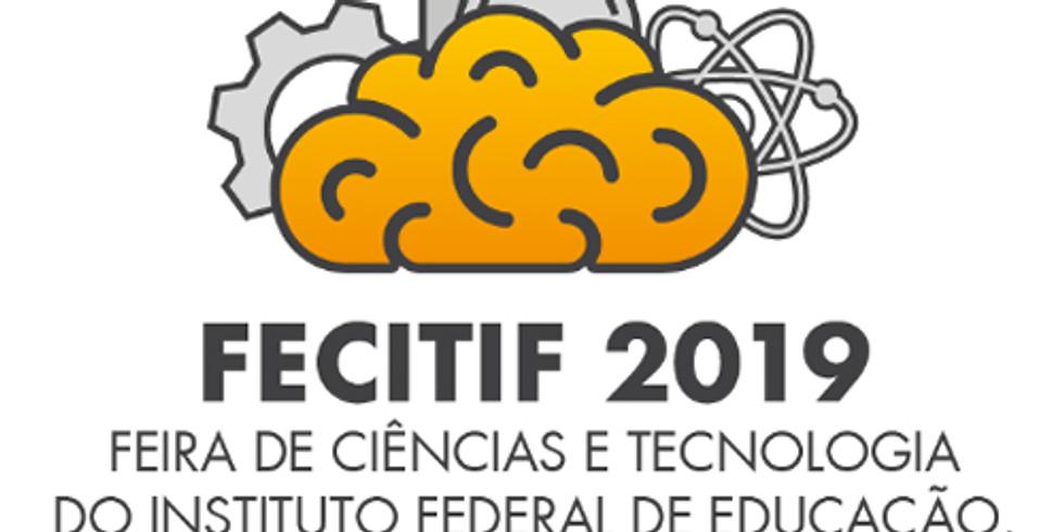 Feira de Ciências e Tecnologia 2019