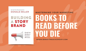 Story Brand Bandit Media Group Book Review