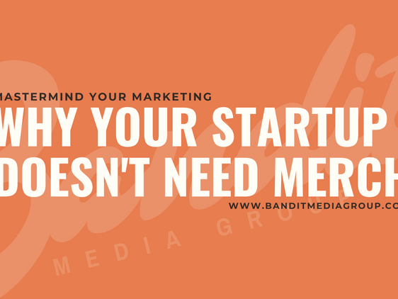 Why Your Startup Doesn't Need Merch