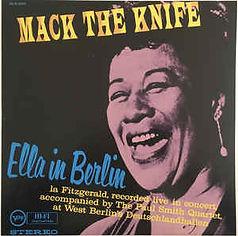 Mack the Knife -- Ella in Berlin