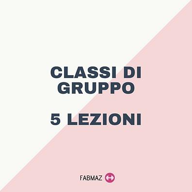 5 Lezioni - Classi di Gruppo