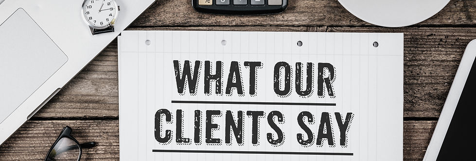 What Our Clients Say statement on paper