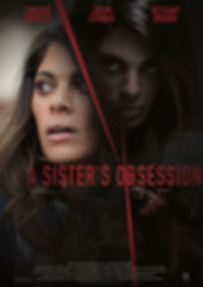 Poster for the TV Movie A Sister's Obsession staring Lindsay Hartley and Jason Cermak. Directed by David Langlois