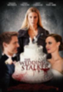 Poster for the TV Movie Psycho Wedding Crasher AKA The Wedding Stalker starring Heather Morris, Fiona Vroom, Jason Cermak and Joan Van Ark. Directed by David Langlois.