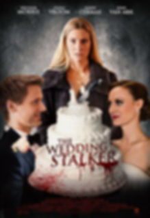 Poster for the TV Movie Psycho Wedding Crasher AKA The Wedding Stalker starring Heather Morris, Fiona Vroom, Jason Cermak and Joan Van Ark. Directed by David Langlois.