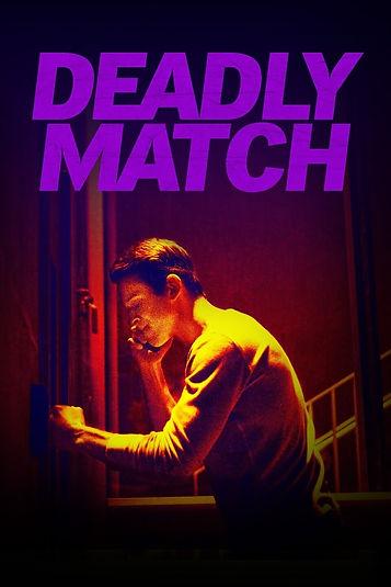 Deadly Match poster #3.jpg