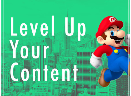 Level Up Your Content!