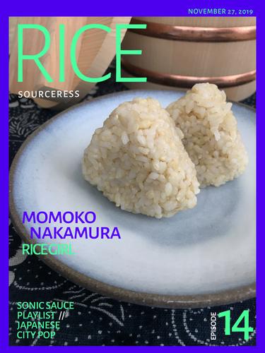 Rice Girl Momo - Momoko Nakamura - Sourceress Podcast