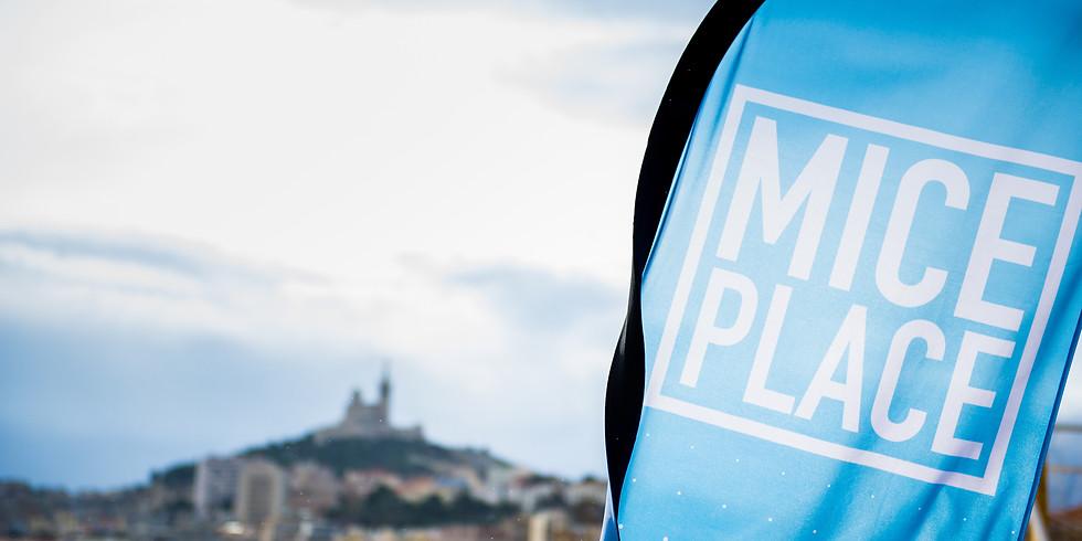 MICE PLACE à Marseille