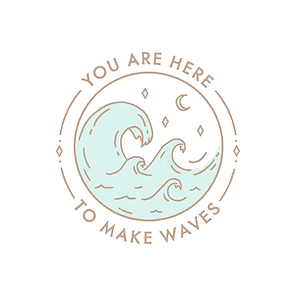 Here to Make Waves-01.png