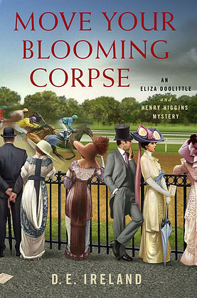 Move Your Blooming Corpse by D.E. Ireland