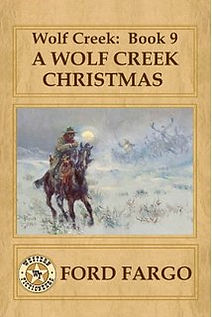 A Wolf Creek Christmas by Ford Fargo