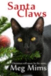 Santa Claws by Meg Mims