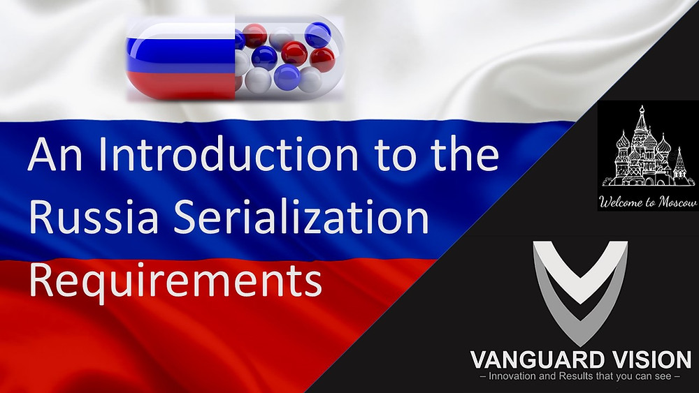 Russia Serialization Requirements