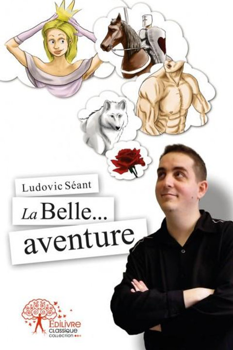 La Belle Aventure - Livre Dédicacé