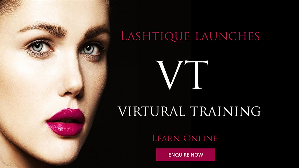 Lashtique VT - Virtural online training_