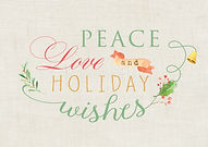 Peace Love and Holiday Wishes Card