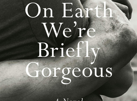 On Earth We're Briefly Gorgeous, a Novel by Ocean Vuong: The Importance of People of Color Voice