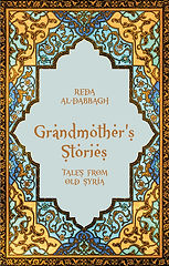 Grandmother's Stories, Tales from Old Syria, Reda al-Dabbagh, editing