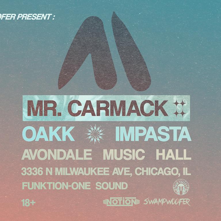 Mr. Carmack, Oakk, Impasta