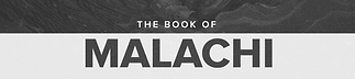 The-Book-of-MALACHI_9x2 slice.png