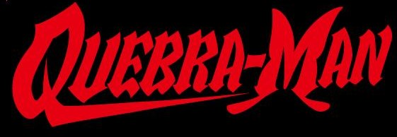 QUEBRA-MAN original typography