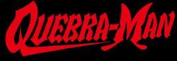 QUEBRA-MAN original typography