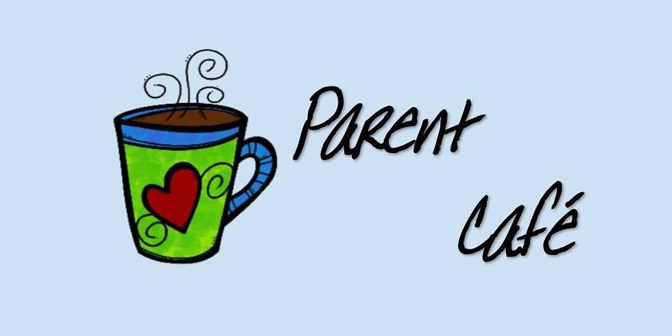 "Parent Café - ""Coping With Big Emotions"""