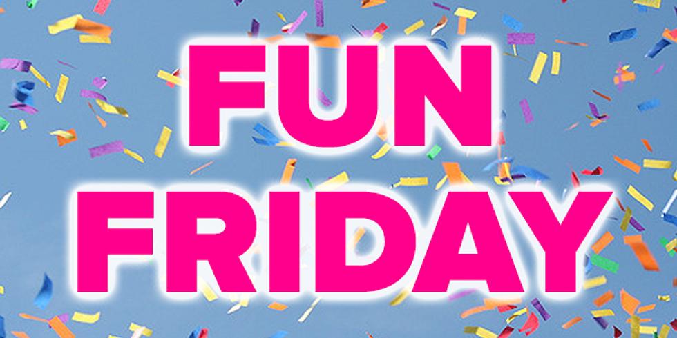 Fun Friday! July 12th
