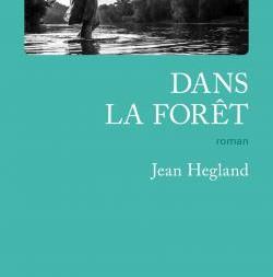 Dans la forêt de Jean Hegland