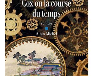 """""""Cox ou la course du temps"""" de Christoph Ransmayr"""