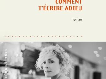 """""""Comment t'écrire adieu"""" de Juliette Arnaud"""