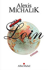"""Loin"" d'Alexis Michalik"