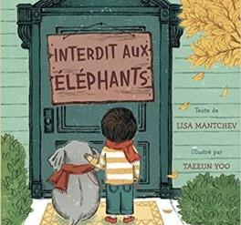 """Interdit aux éléphants"" de Lisa Mantchev et Taeeun Yoo"