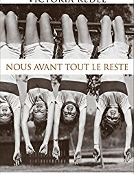 """""""Nous avant tout le reste"""" de Victoria Redel"""