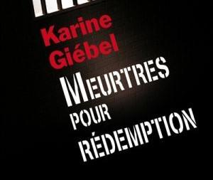 """""""Meurtres pour rédemption"""" de Karine Giebel"""