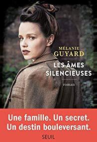 """Les âmes silencieuses"" de Mélanie Guyard"