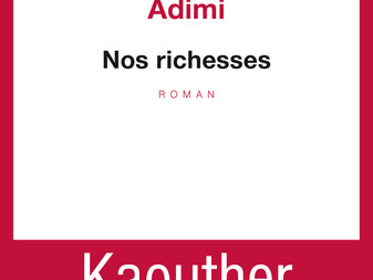 """""""Nos richesses"""" de Kaouther Adimi"""
