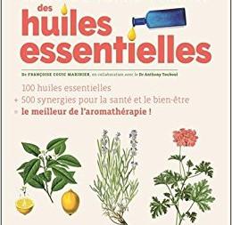 """""""Le guide Terre Vivante des huiles essentielles"""""""