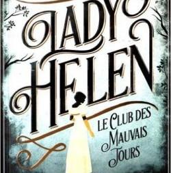 Lady Helen, le club des mauvais jours