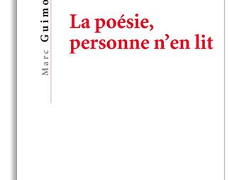 """""""La poésie, personne n'en lit"""" de Marc Guimo"""