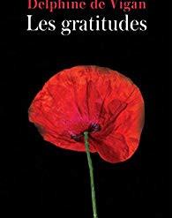 """""""Les gratitudes"""" de Delphine de Vigan"""