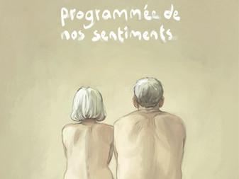 """""""L'obsolescence programmée de nos sentiments"""" de Zidrou et Aimée de Jongh"""