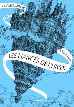 CVT_La-passe-miroir--Les-fiances-de-lhiv