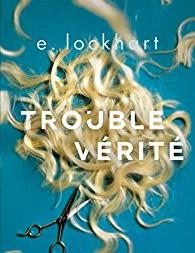 """""""Trouble vérité"""" de Lockhart"""
