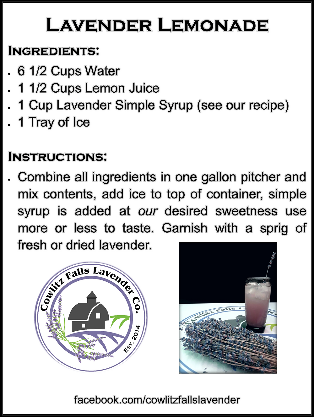 Use this recipe to duplicate the taste of Debbie's lemonade recipe here at Cowlitz Falls Lavender Co.