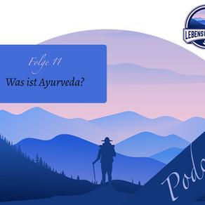 Podcast: Was ist Ayurveda?