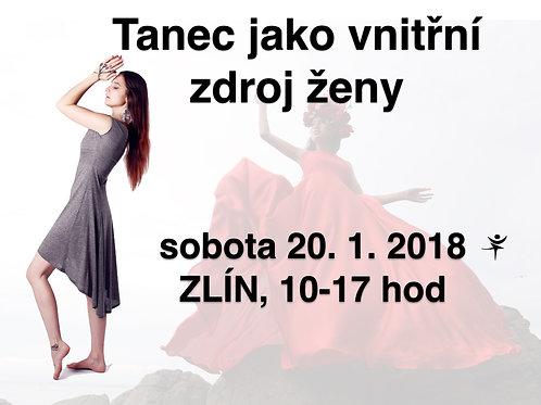 TANEC JAKO VNITŘNÍ ZDROJ ŽENY, ZLÍN, 20. 1., 10-17